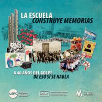 La escuela construye memorias. A 40 años del golpe, de eso sí se habla UEPC.pdf