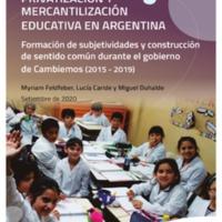 PRIVATIZACIÓN Y MERCANTILIZACIÓN EDUCATIVA EN ARGENTINA. CTERA (1) (1).pdf